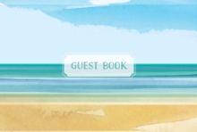 Guest Book Coastal Edition : Featuring Beautiful Coastal Illustrations, Hardback Book