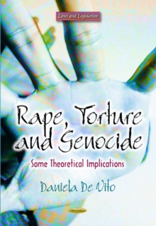 Rape, Torture & Genocide : Some Theoretical Implications, Paperback Book