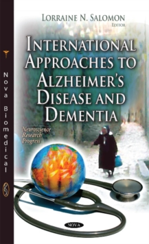 International Approaches to Alzheimers Disease and Dementia, Hardback Book