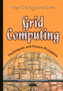 Grid Computing : Techniques & Future Prospects, Hardback Book