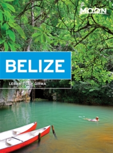 Moon Belize (11th ed), Paperback Book