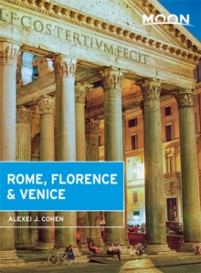 Moon Rome, Florence & Venice (First Edition), Paperback Book