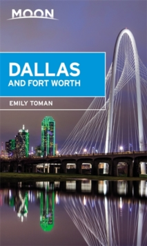 Moon Dallas & Fort Worth, Paperback / softback Book
