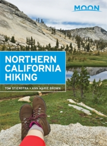 Moon Northern California Hiking (2nd ed), Paperback Book