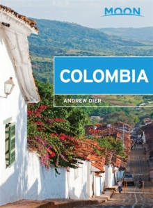 Moon Colombia, 2nd Edition, Paperback Book
