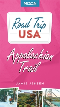 Road Trip USA: Appalachian Trail, Paperback Book