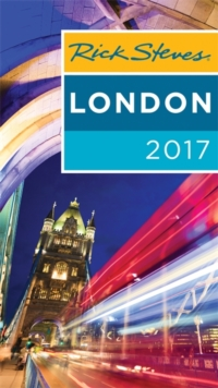 Rick Steves London 2017 : 2017 Edition, Paperback Book