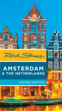 Rick Steves Amsterdam & the Netherlands, 2nd Edition, Paperback Book