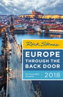 Rick Steves Europe Through the Back Door, Thirty-Seventh Edition : The Travel Skills Handbook, Paperback Book