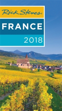 Rick Steves France 2018, Paperback / softback Book