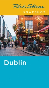 Rick Steves Snapshot Dublin (Fifth Edition), Paperback Book