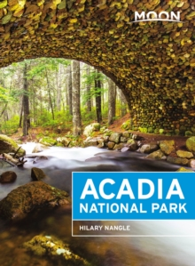 Moon Acadia National Park (Sixth Edition), Paperback Book