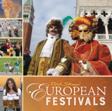 Rick Steves European Festivals (First Edition), Paperback Book