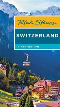 Rick Steves Switzerland (Ninth Edition), Paperback Book