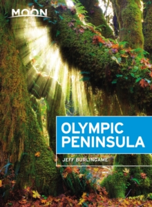 Moon Olympic Peninsula (Third Edition), Paperback / softback Book