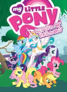 My Little Pony Return Of Harmony, Paperback Book