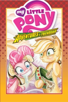 My Little Pony : Adventures in Friendship Volume 2, Hardback Book