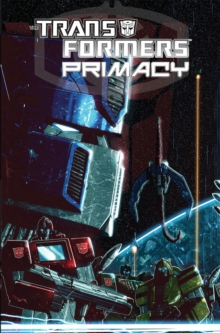 Transformers Primacy, Paperback Book