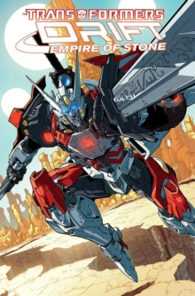 Transformers Drift - Empire Of Stone, Paperback Book