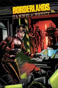 Borderlands Volume 3 Tannis & The Vault, Paperback Book