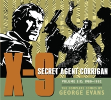 X-9 Secret Agent Corrigan Volume 6, Hardback Book