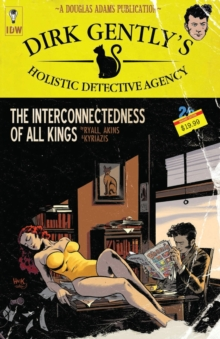 Dirk Gently's Holistic Detective Agency The Interconnectedness Of All Kings, Paperback / softback Book