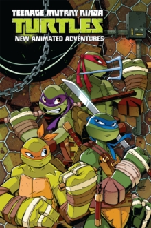 Teenage Mutant Ninja Turtles: New Animated Adventures Omnibus Volume 1, Paperback / softback Book