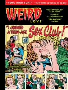 Weird Love I Joined A Teen-Age Sex Club, Hardback Book