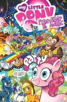 My Little Pony Friendship Is Magic Volume 10, Paperback Book