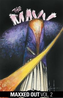 The Maxx Maxxed Out, Vol. 2, Paperback / softback Book