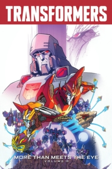 Transformers More Than Meets The Eye Volume 10, Paperback / softback Book