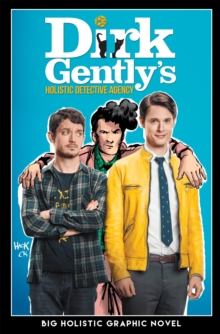 Dirk Gently's Big Holistic Graphic Novel, Paperback / softback Book