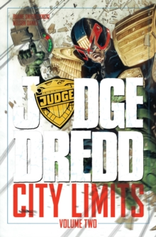 Judge Dredd City Limits Volume 2, Paperback Book