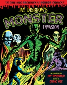 Jay Disbrow's Monster Invasion, Hardback Book