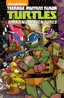 Teenage Mutant Ninja Turtles Amazing Adventures Volume 4, Paperback Book
