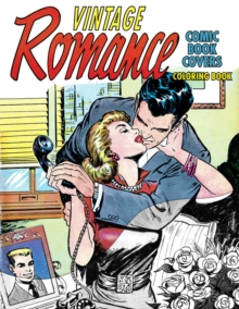 Vintage Romance Comic Book Covers Coloring Book, Paperback Book