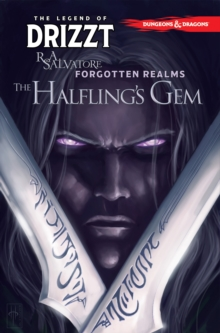 Dungeons & Dragons: The Legend of Drizzt : The Halflings Gem Volume 6, Paperback Book