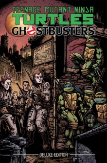 Teenage Mutant Ninja Turtles/Ghostbusters Deluxe Edition, Hardback Book