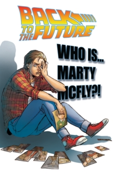 Back To The Future Who Is Marty McFly?, Paperback Book