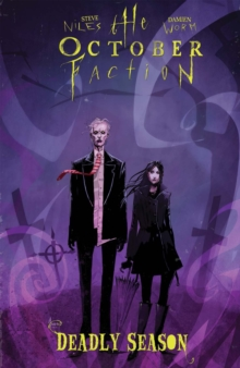 The October Faction, Vol. 4 Deadly Season, Paperback / softback Book