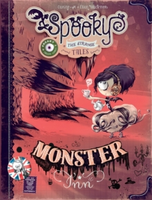 Spooky & The Strange Tales Monster Inn, Hardback Book
