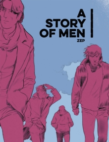 STORY OF MEN, Hardback Book
