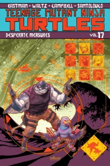 Teenage Mutant Ninja Turtles, Vol. 17, Paperback Book