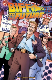 Back To The Future Biff To The Future, Paperback Book