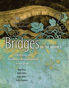 Bridges on the Journey, Paperback Book