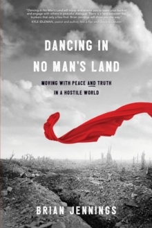Dancing in No Man's Land, Paperback Book