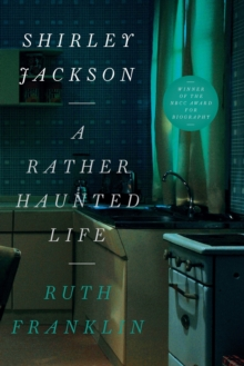 Shirley Jackson: A Rather Haunted Life, Paperback / softback Book