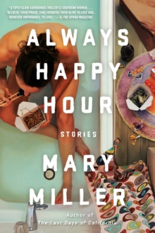 Always Happy Hour : Stories, Paperback Book