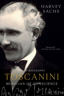 Toscanini : Musician of Conscience, Paperback / softback Book