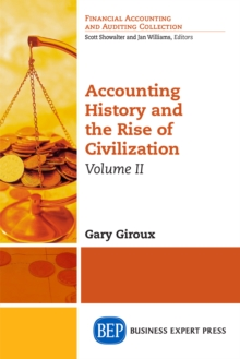 Accounting History and the Rise of Civilization, Volume II, EPUB eBook